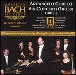 Corelli: Six Concerti Grossi, Op. 6