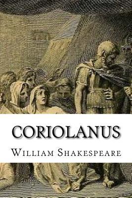 Coriolanus - Shakespeare, William