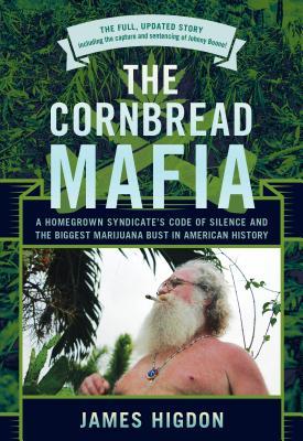 Cornbread Mafia, The, Updated - Higdon, James