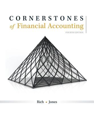 Cornerstones of Financial Accounting - Rich, Jay