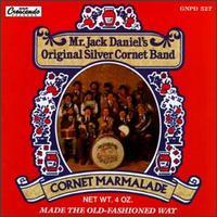 Cornet Marmalade - Jack Daniel's Original Silver Cornet Band