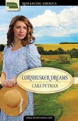 Cornhusker Dreams: Love Wins During the Second World War - Putman, Cara C