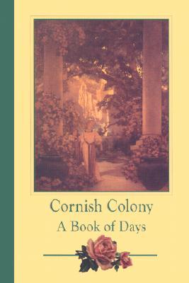 Cornish Colony: A Book of Days - Gilbert-Smith, Alma