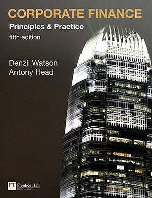 Corporate Finance 5/e with MyFinanceLab access card - Watson, Denzil, and Head, Antony
