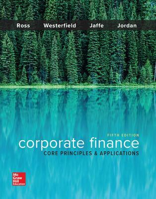 Corporate Finance: Core Principles and Applications - Ross, Stephen A., and Westerfield, Randolph W., and Jaffe, Jeffrey