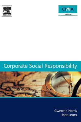 Corporate Social Responsibility: A Case Study Guide for Management Accountants - Innes, John