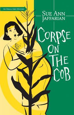 Corpse on the Cob - Jaffarian, Sue Ann