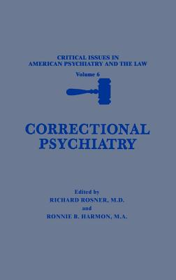 Correctional Psychiatry - Rosner, Richard, M.D. (Editor)