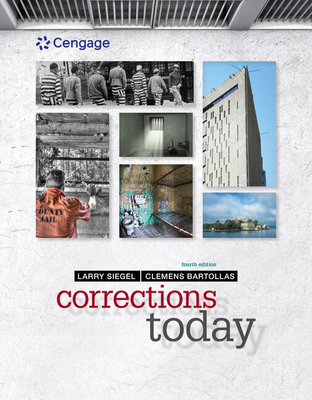 Corrections Today - Siegel, Larry J