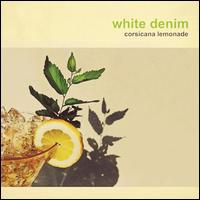 Corsicana Lemonade - White Denim