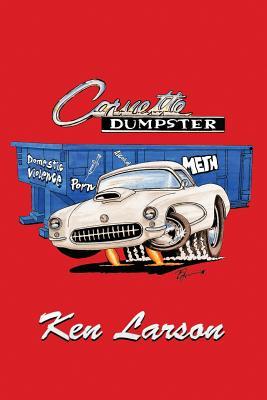 Corvette Dumpster - Larson, Ken