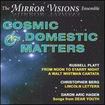 Cosmic & Domestic Matters