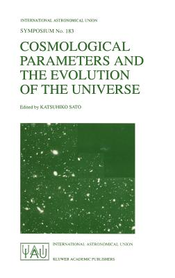 Cosmological Parameters and the Evolution of the Universe - Sato, Katsuhiko (Editor)
