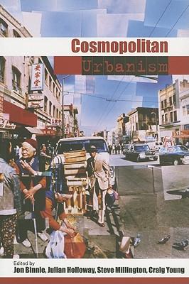 Cosmopolitan Urbanism - Binnie, Jon, Dr. (Editor)