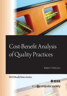 Cost-Benefit Analysis of Quality Practices - McCann, Robert T