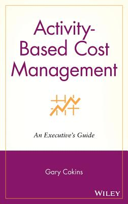 Cost Management - Cokins, Gary