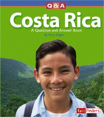Costa Rica: A Question and Answer Book - Englar, Mary