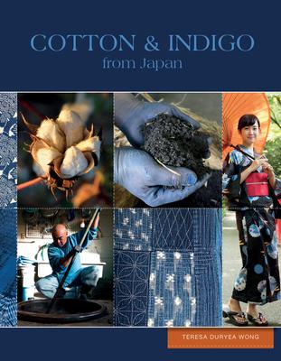 Cotton & Indigo from Japan - Duryea Wong, Teresa
