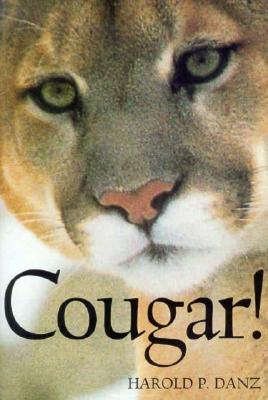 Cougar - Danz, Harold P, Ph.D.