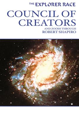 Council of Creators - Zoosh, and Shapiro, Robert
