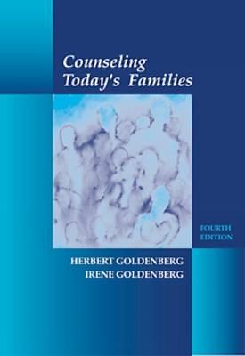 Counseling Today's Families - Goldenberg, Herbert, and Goldenberg, Irene