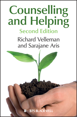 Counselling and Helping: Based on the Original Book by Steve Murgatroyd - Velleman, Richard
