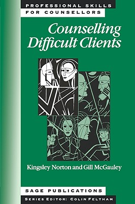 Counselling Difficult Clients - Norton, Kingsley, Dr.