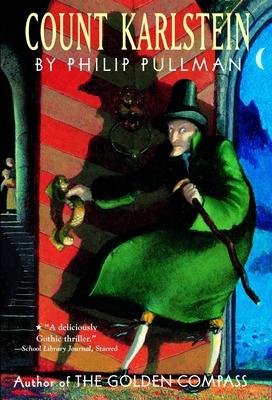 Count Karlstein - Pullman, Philip