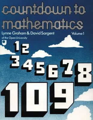 Countdown To Mathematics Volume 1 - Graham, Lynne, and Sargent, David
