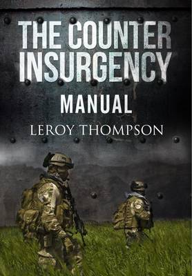 Counter Insurgency Manual - Thompson, Leroy