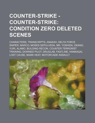 Counter-Strike - Counter-Strike: Condition Zero Deleted