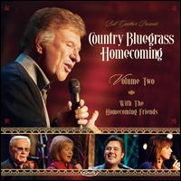 Country Bluegrass Homecoming, Vol. 2 - Bill & Gloria Gaither & Their Homecoming Friends