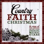 Country Faith Christmas: 14 Songs of the Season from Today's Leading Country Music Star