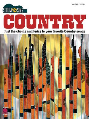 Country: Just the Chords and Lyrics to Your Favorite Country Songs - Hal Leonard Publishing Corporation (Creator)