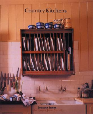Country Kitchens - Innes, Jocasta, and Merrell, James (Photographer)