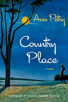 Country Place - Petry, Ann, and Griffin, Farah Jasmine (Contributions by)