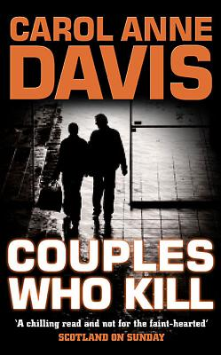 Couples Who Kill - Davis, Carol Anne