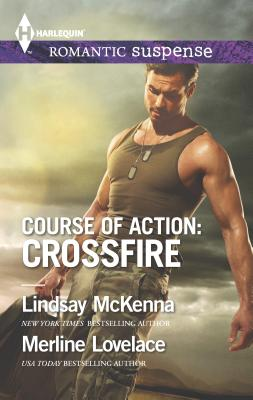 Course of Action: Crossfire: Hidden Heart\Desert Heat - McKenna, Lindsay, and Lovelace, Merline