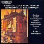 Court and Dance Music from the Renaissance and Early Baroque