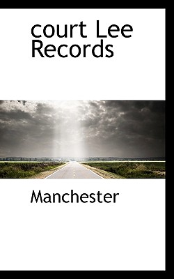 Court Lee Records - Manchester