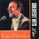 Roger Whittaker-Greatest Hits Live