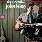 The Essential John Fahey
