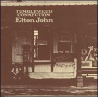 Tumbleweed Connection - Elton John