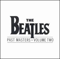 Past Masters, Vol. 2 - The Beatles