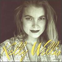 Kelly Willis - Kelly Willis