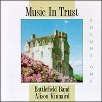 Music in Trust, Vol. 1 - The Battlefield Band