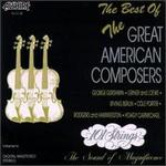 The Best of the Great American Composers, Vol. 2