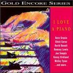 I Love a Piano: GRP Gold Encore Series