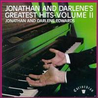 Greatest Hits, Vol. 2 - Jonathan & Darlene Edwards