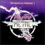 Masters of Metal: Strikeforce, Vol. 1